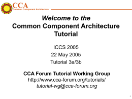 Welcome to the Common Component Architecture …