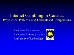 Problem Gambling on the Internet