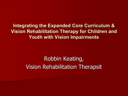 Integrating the Expanded Core Curriculum & Vision