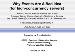 Why Events Are A Bad Idea (for high