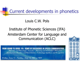 Curent Developments in Phonetics