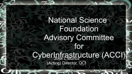 Office of Cyberinfrastructure (OCI)