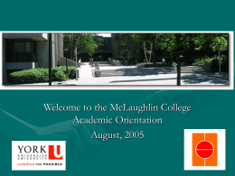 McLaughlin College Student Orientation 2004