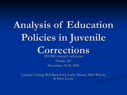 An Analysis of Education Policies in Juvenile Corrections