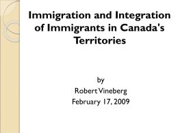 Immigration and Integration of Immigrants in Canada's