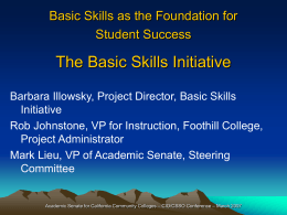 BASIC SKILLS INITIATIVE Research & Professional