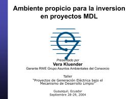 Ambiente propicio para la inversion en proyectos MDL