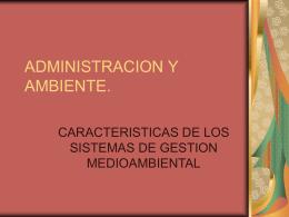ADMINISTRACION Y AMBIENTE.