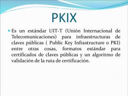 INFRAESTRUCTURA DE CLAVES PUBLICAS