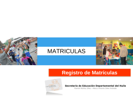 "SISTEMA INTEGRADO DE MATRICULAS ""SIMAT"""