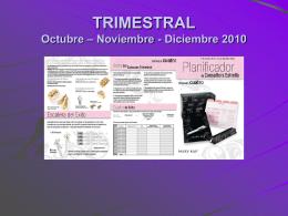 TRIMESTRAL Julio – Agosto Septiembre 2010