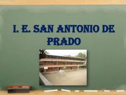 I. E. SAN ANTONIO DE PRADO
