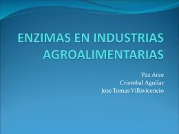 ENZIMAS EN INDUSTRIAS AGROALIMENTARIAS