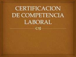 CERTIFICACION DE COMPETENCIA LABORAL