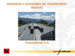 TransMilenio: El Sistema de Transporte Masivo de Bogot&#225