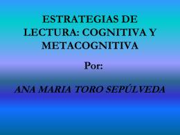 ESTRATEGIAS DE LECTURA: COGNITIVA Y METACOGNITIVA