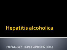 Hepatitis alcoholica