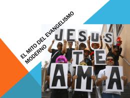 El mito del evangelismo Moderno