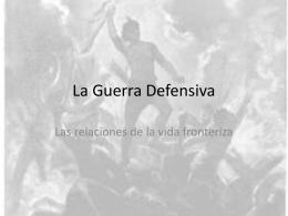 La Guerra Defensiva
