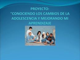 """PROYECTO: """"CONOCIENDO LOS CAMBIOS DE LA …"""