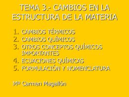 TEMA 1.- CAMBIOS EN LA ESTRUCTURA DE LA MATERIA