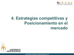 4. Estrategias competitivas y Posicionamiento en el mercado