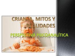 CRIANZA, MITOS Y REALIDADES