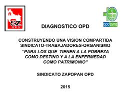 DIAGNOSTICO OPD - Sindicato Zapopan O.P.D.