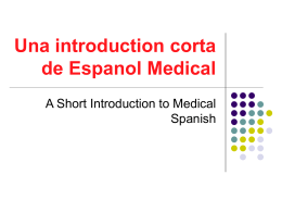 Una introduction corta de Espanol Medical