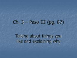 Ch. 3 – Paso III (pg. 87)