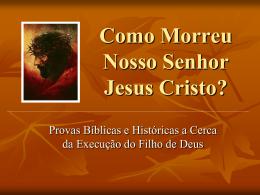 Como morreu Jesus?
