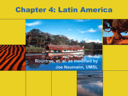Chapter 4: Latin America - University of Missouri