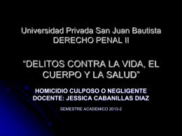 Universidad Privada San Juan Bautista DERECHO PENAL II