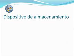 * DISPOSITIVOS DE ALMACENAMIENTO.