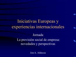 Iniciativas Europeas y experiencias internacionales
