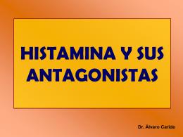 HISTAMINA Y SUS ANTAGONISTAS