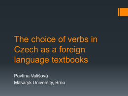 The choice of verbs in Czech as a foreign language …