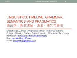 Linguistics, timeline, grammar, semantics, and pragmatics