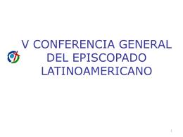 V CONFERENCIA GENERAL DEL EPISCOPADO …