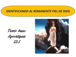 IDENTIFICANDO AL REMANENTE FIEL DE DIOS