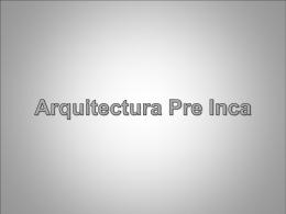 Diapositiva 1 - arquitecturaprecolombina2010