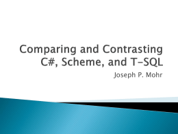Comparing and Contrasting C#, F#, and Scheme