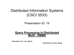 Distributed Information Systems (CSCI 5533)