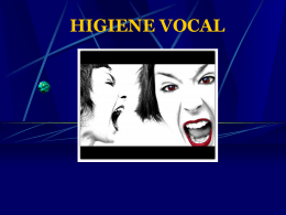 HIGIENE VOCAL.