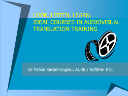 LOOK, LISTEN, LEARN: IDEAL COURSES IN AUDIOVISUAL