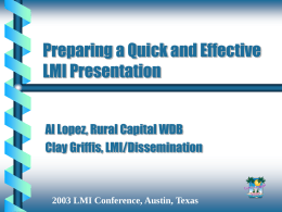 Preparing a Quick and Effective LMI Presentation