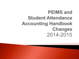 PEIMS CHANGES - Region 14 ESC