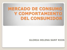 MERCADO DE CONSUMO Y COMPORTAMIENTO DEL …