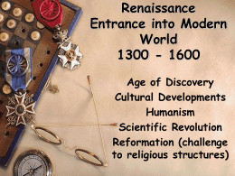 Renaissance Entrance into Modern World 1300