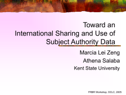 Toward … and Sharing of Subject Authority Data